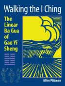 Walking the I Ching
