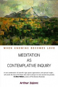 Meditation as Contemplative Inquiry
