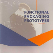 Functional Packaging Phototypes [With CDROM]