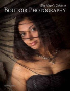 Elli Vayo's Guide to Boudoir Photography