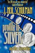 Profile in Silver