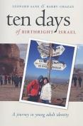 Ten Days of Birthright Israel