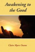 Awakening to the Good