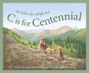 C is for Centennial
