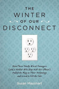 American Book 404436 The Winter of Our Disconnect