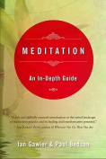 Meditation: An In-Depth Guide