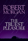 The Truest Pleasure [Large Print]