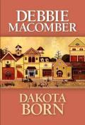 Dakota Born [Large Print]