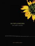 Sunflowers: The Secret History
