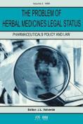 The Problem of Herbal Medicines Legal Status