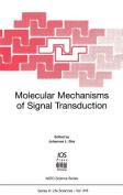 Molecular Mechanisms of Signal Transduction (NATO Science Series
