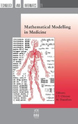 Mathematical Modelling in Medicine