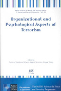 Organizational and Psychological Aspects of Terrorism (NATO Science for Peace and Security Series E
