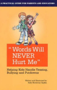 Words Will Never Hurt Me