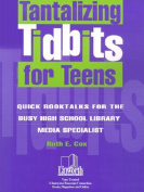Tantalizing Titbits for Teens