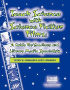Teach Science with Science Fiction Films