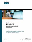 Ccsp Csi Exam Certification Guide with CDROM