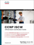 CCNP ISCW Official Exam Certification Guide [With CDROM]
