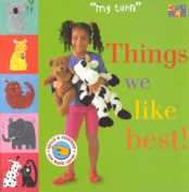 My Turn Things We Lik -OS (My Turn (Two-Can)) [Board book]