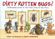 Dirty Rotten Bugs?