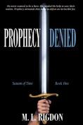 Prophecy Denied