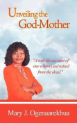 Unveiling the God-Mother