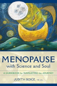Menopause with Science and Soul
