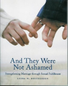 And They Were Not Ashamed