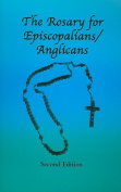 The Rosary for Episcopalians/Anglicans