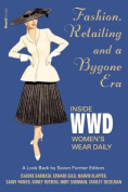 Fashion, Retailing and a Bygone Era - Inside Women's Wear Daily