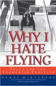 Why I Hate Flying