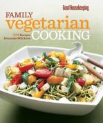 Good Housekeeping Family Vegetarian Cooking