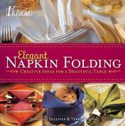 Victoria Elegant Napkin Folding