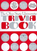 The Ohio State University Trivia Book