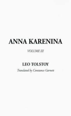 Anna Karenina: v. III