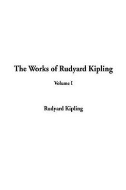 Works of Rudyard Kipling: v. I