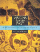 Visions from the Past