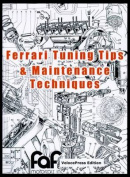 Ferrari Tuning Tips and Maintenance Techniques