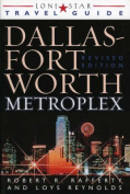 Lone Star Guide to the Dallas/Fort Worth Metroplex
