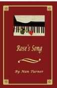 Rose's Song