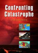 Confronting Catastrophe