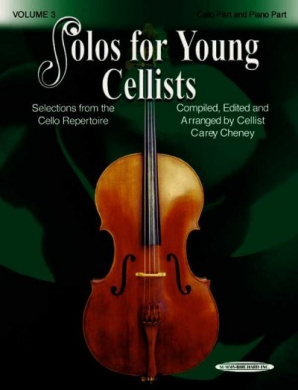 Solos for Young Cellists Cello Part and Piano Acc., Vol 3: Selections from the Cello Repertoire