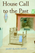 House Call to the Past