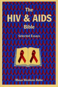 The HIV and AIDS Bible