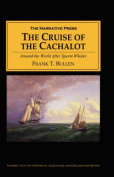 """The Cruise of the """"Cachalot"""""""