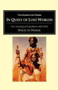 In Quest of Lost Worlds