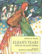 Elijah's Tears