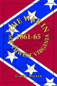 The War in Southwest Virginia 1861-65