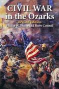 Civil War in the Ozarks