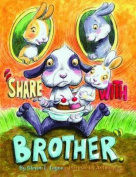 Share with Brother
